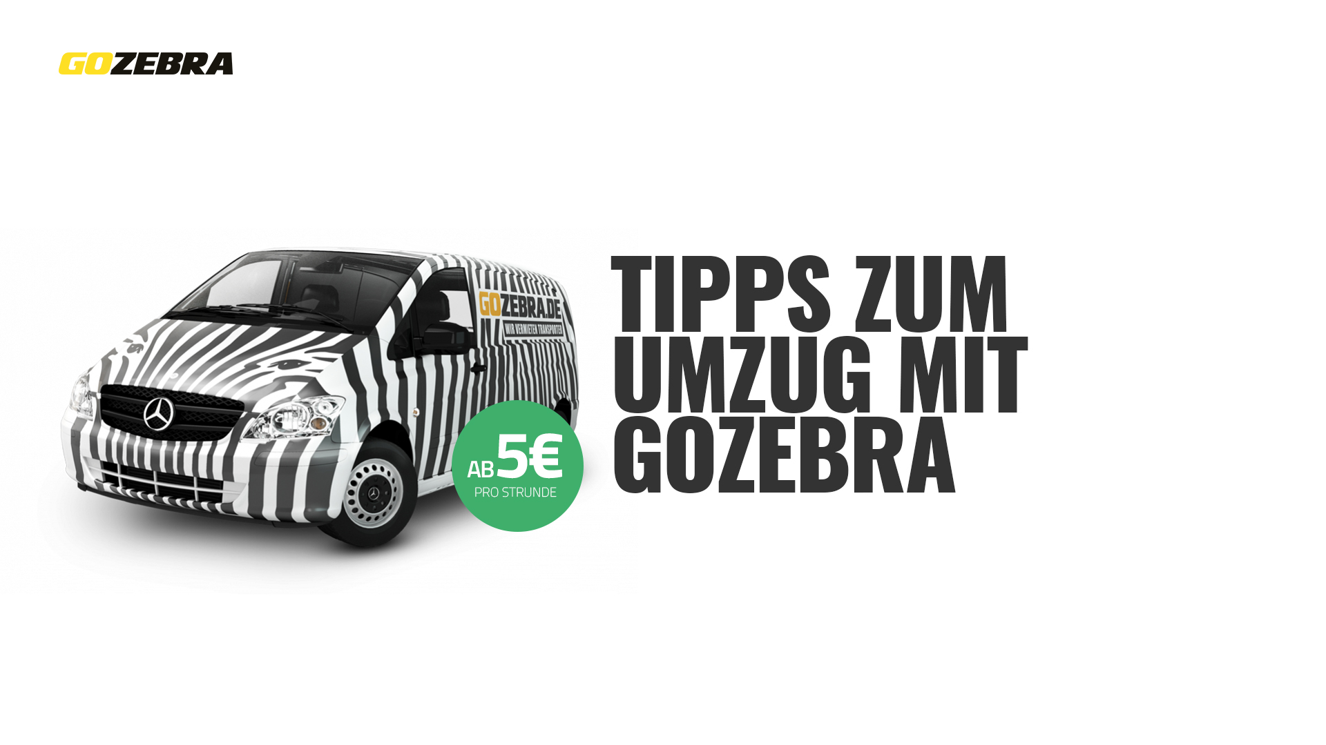 umzug transporter mieten bei gozebra. Black Bedroom Furniture Sets. Home Design Ideas