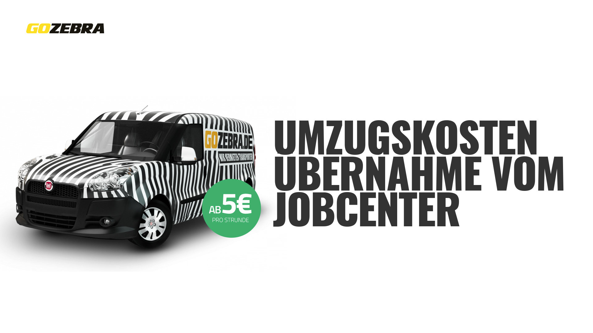 kosten bernahme jobcenter gozebra transporter mieten. Black Bedroom Furniture Sets. Home Design Ideas